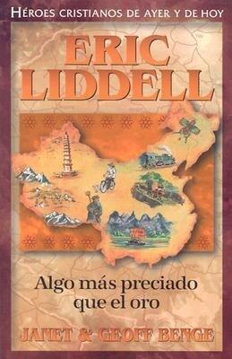 Eric Liddell: Algo Mas Preciado Que el Oro als Taschenbuch