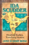 Ida Scudder: Healing Bodies, Touching Hearts