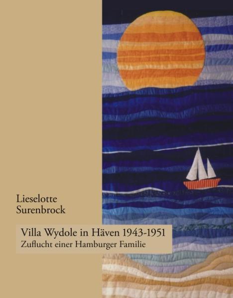 Villa Wydole in Häven 1943 - 1951 als Buch (gebunden)