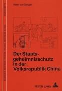 Der Staatsgeheimnisschutz in Der Volksrepublik China