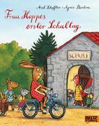 Frau Hoppes erster Schultag