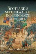 Scotland`s Second War of Independence, 1332-1357