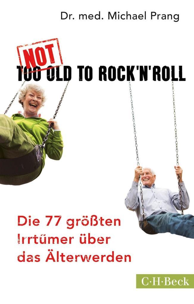 Not Too Old to Rock 'n' Roll als Taschenbuch
