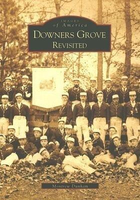 Downer's Grove Revisited als Taschenbuch