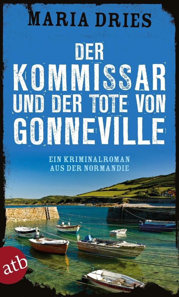 Der Kommissar und der Tote von Gonneville als eBook