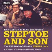 Steptoe & Son: The BBC Radio Collection: Series 1 & 2: 21 Episodes of the Classic BBC Radio Sitcom