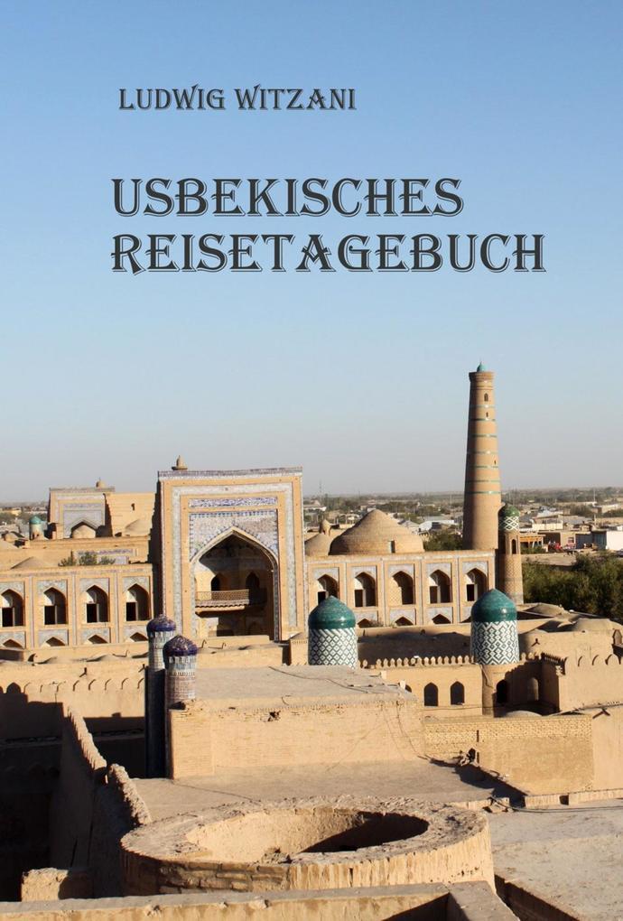 Usbekisches Reisetagebuch als eBook epub