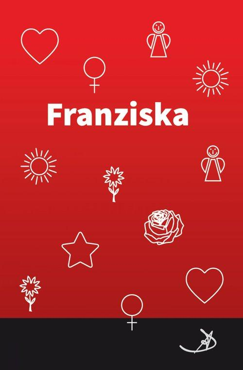 Franziska als eBook epub
