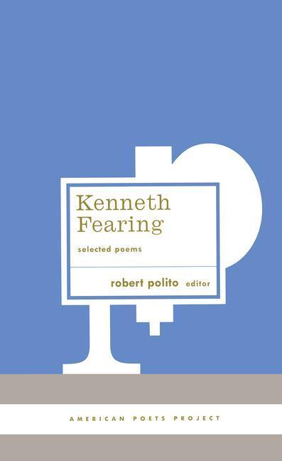 Kenneth Fearing: Selected Poems als Buch (gebunden)