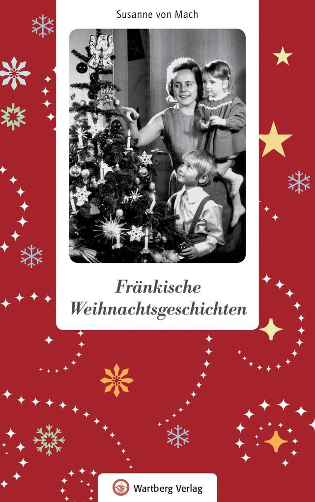 Fränkische Weihnachtsgeschichten als Buch (gebunden)