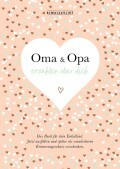 Oma und Opa erzählen über dich I Elma van Vliet