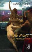 Die Witwen