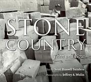 Stone Country: Then and Now