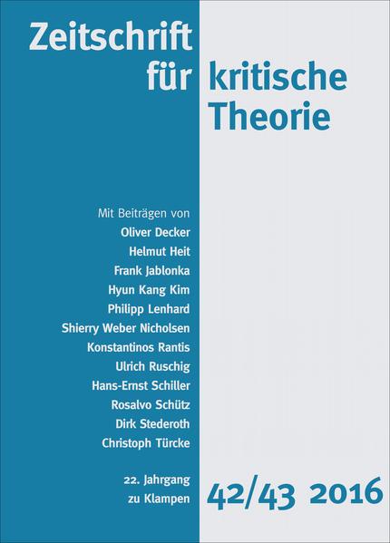 Zeitschrift für kritische Theorie 22. Jahrgang, Heft 42/43 - 2016 als Buch (kartoniert)