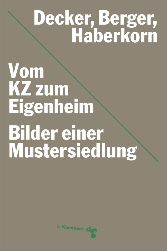 Vom KZ zum Eigenheim als Buch (kartoniert)