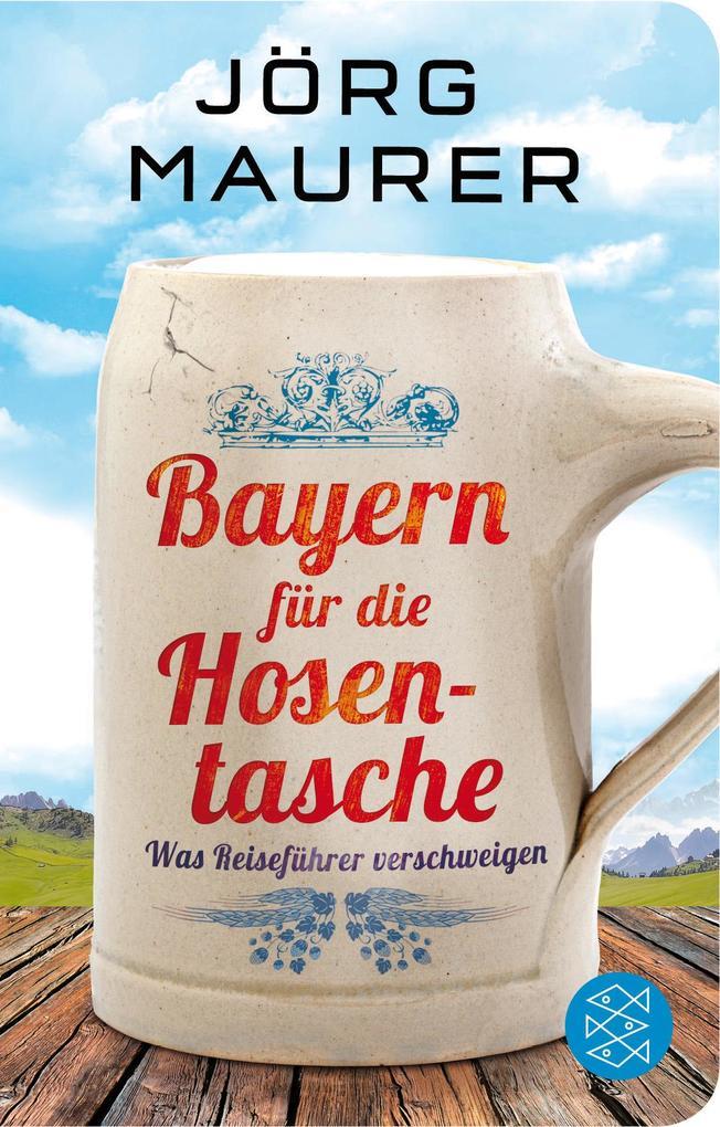 Bayern für die Hosentasche als Taschenbuch