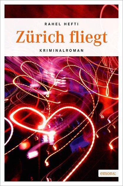 Zürich fliegt als Buch (kartoniert)