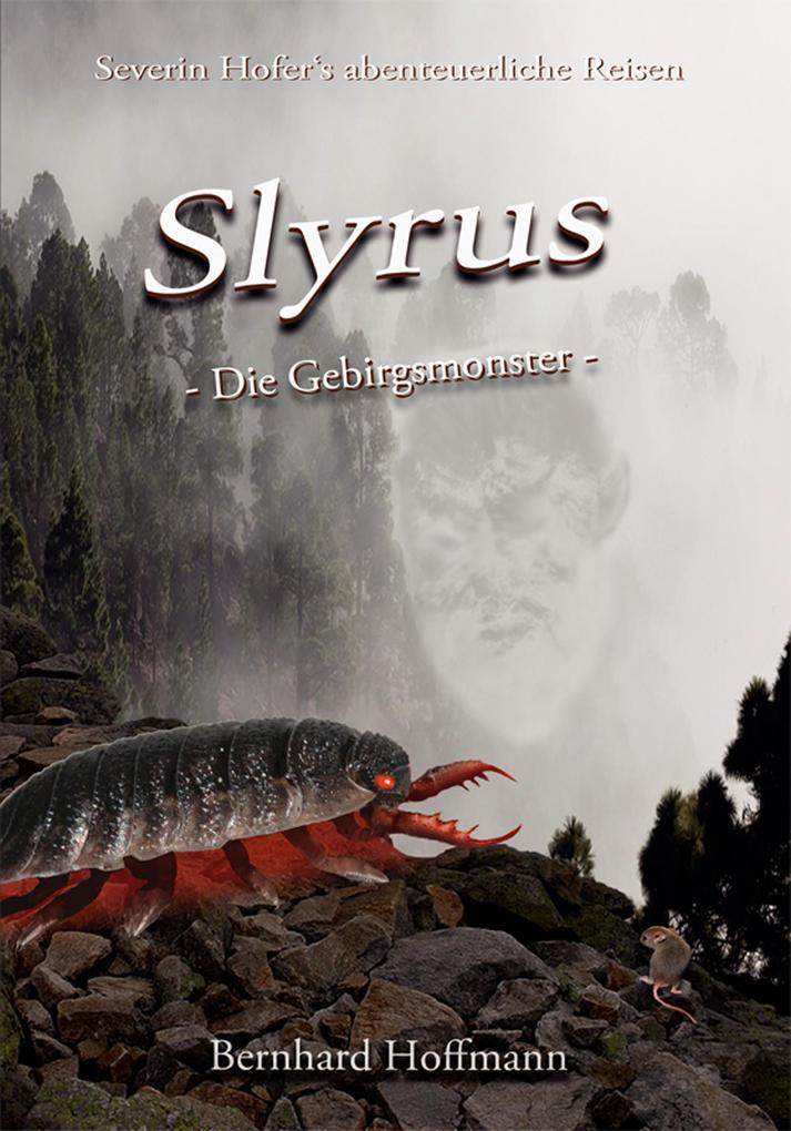Slyrus - Die Gebirgsmonster als eBook epub