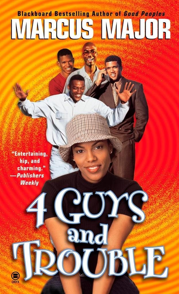 Four Guys and Trouble als eBook epub