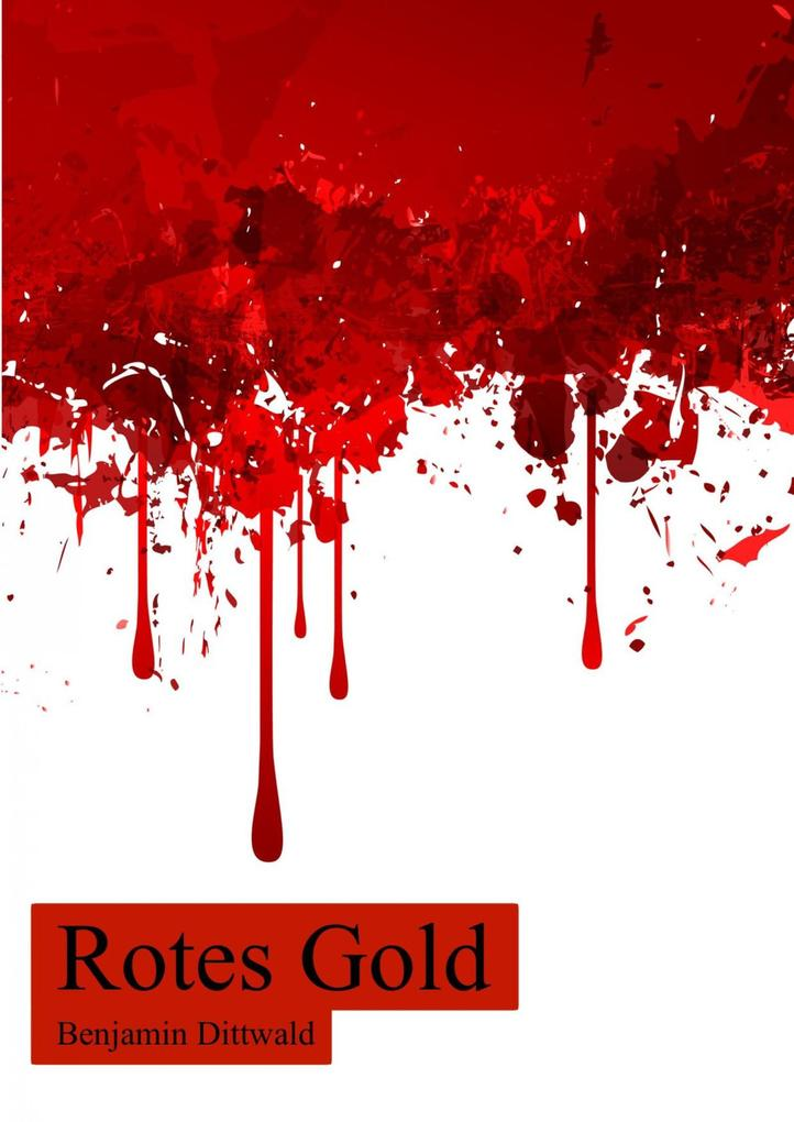 Rotes Gold als eBook epub