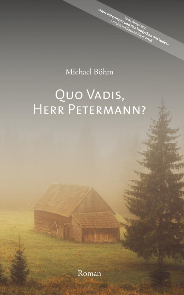 Quo vadis, Herr Petermann? als Buch (gebunden)
