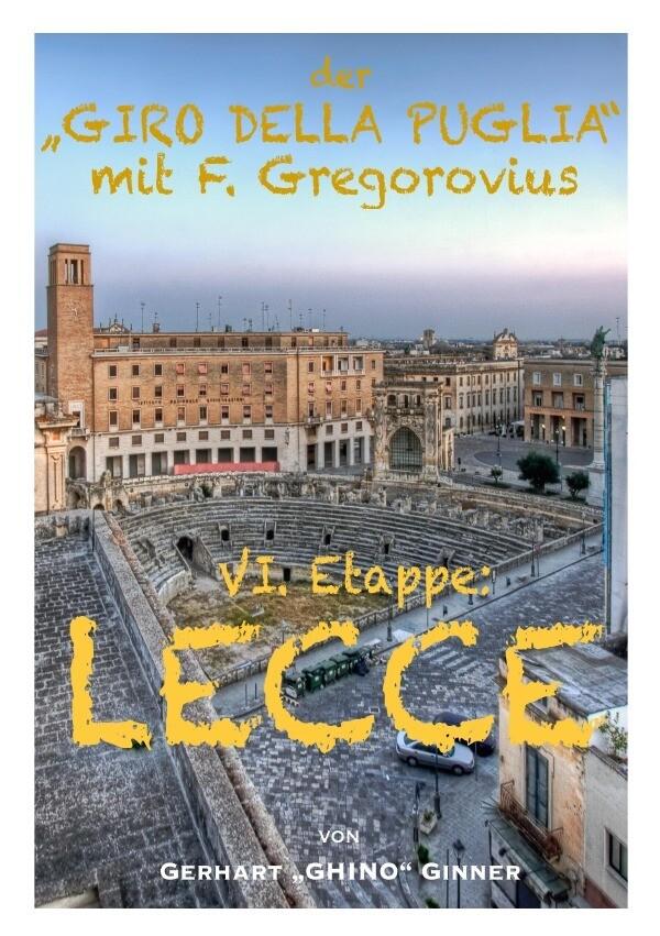 """der """"GIRO DELLA PUGLIA"""" mit F.Gregorovius VII. als Buch (kartoniert)"""