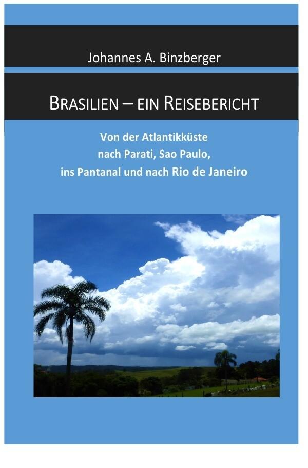 Brasilien - ein Reisebericht als Buch (kartoniert)