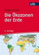 Die Ökozonen der Erde