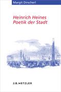 Heinrich Heines Poetik der Stadt