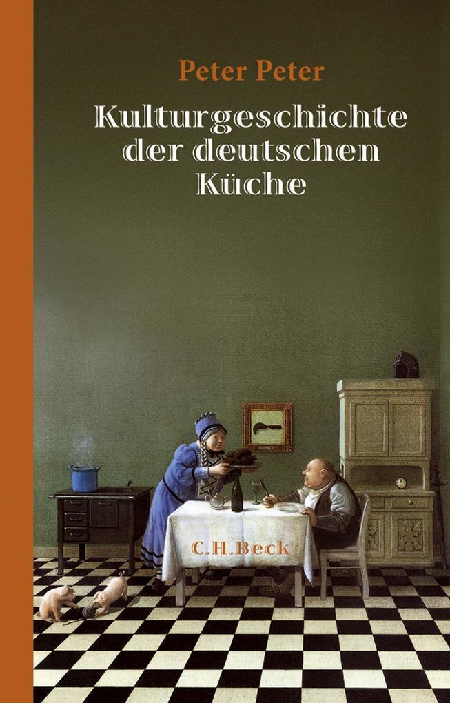 Kulturgeschichte der deutschen Küche als eBook epub