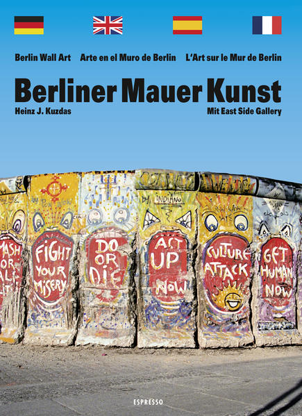 Berliner Mauer Kunst als Buch (kartoniert)