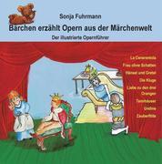 Bärchen erzählt Opern / Bärchen erzählt Opern aus der Märchenwelt