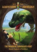 The Magical Dinosaur Hunt (Leuchtturm der Abenteuer)