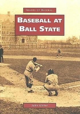 Baseball at Ball State als Taschenbuch
