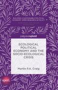 Ecological Political Economy and the Socio-Ecological Crisis
