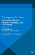 An Integrated Systems Model for Preventing Child Sexual Abuse