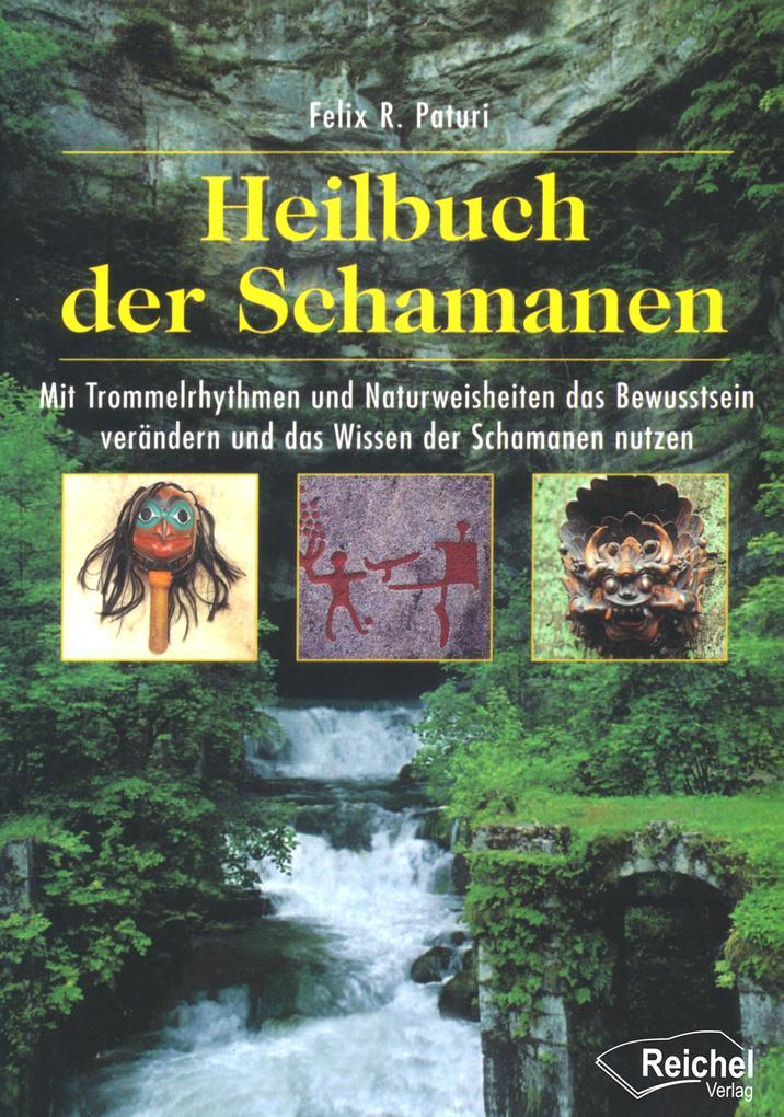 Heilbuch der Schamanen als eBook epub