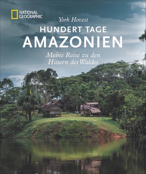 Hundert Tage Amazonien als Buch (gebunden)
