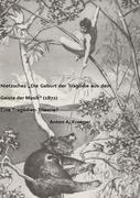 """Nietzsches """"Die Geburt der Tragödie aus dem Geiste der Musik"""" (1872)"""