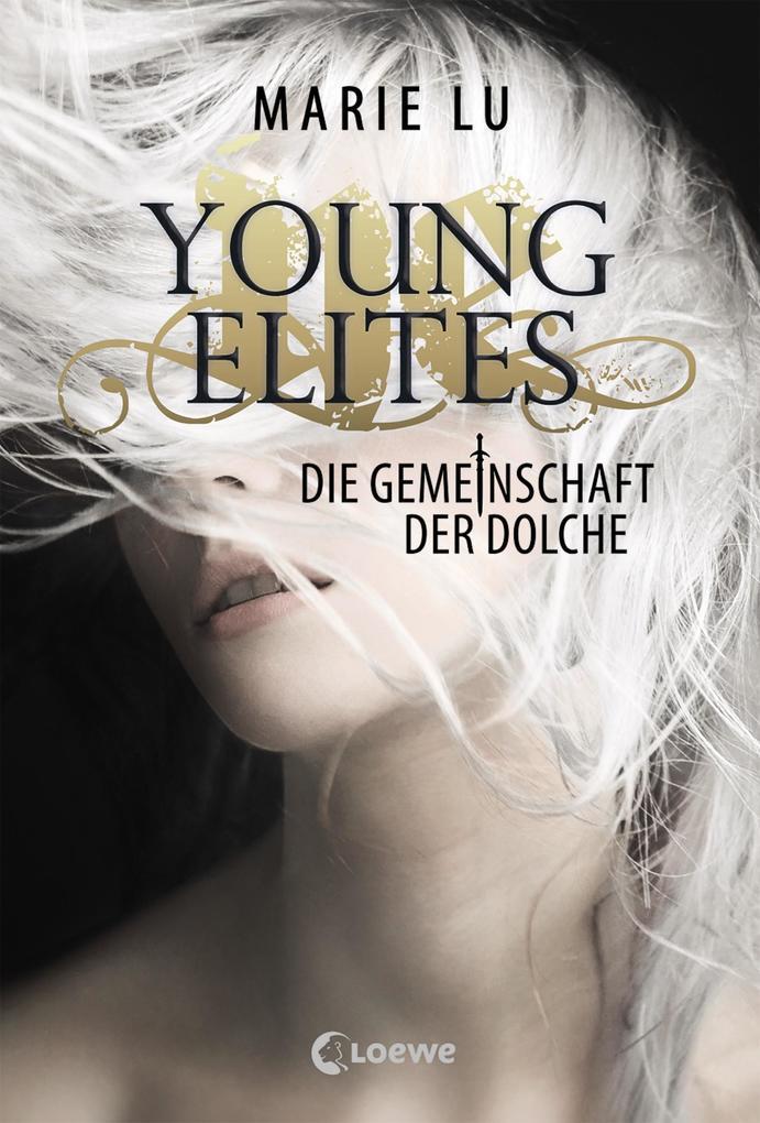 Young Elites (Band 1) - Die Gemeinschaft der Dolche als eBook epub
