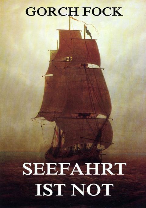 Seefahrt ist Not als Buch (kartoniert)