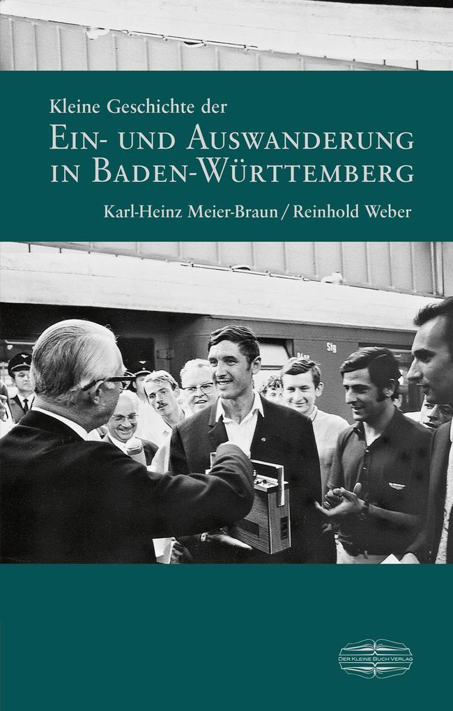 Kleine Geschichte der Ein- und Auswanderung in Baden-Württemberg als eBook pdf