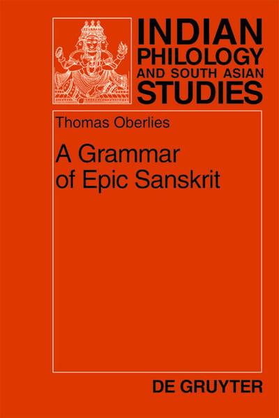 A Grammar of Epic Sanskrit als Buch (gebunden)