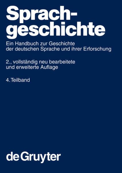 Sprachgeschichte. 4. Teilband als Buch (gebunden)