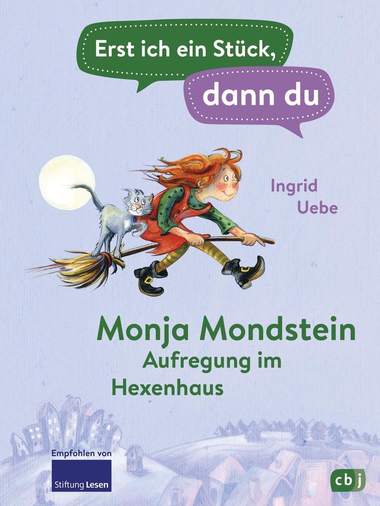 Erst ich ein Stück, dann du - Monja Mondstein - Aufregung im Hexenhaus als eBook epub