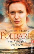 Poldark - Von Anbeginn des Tages