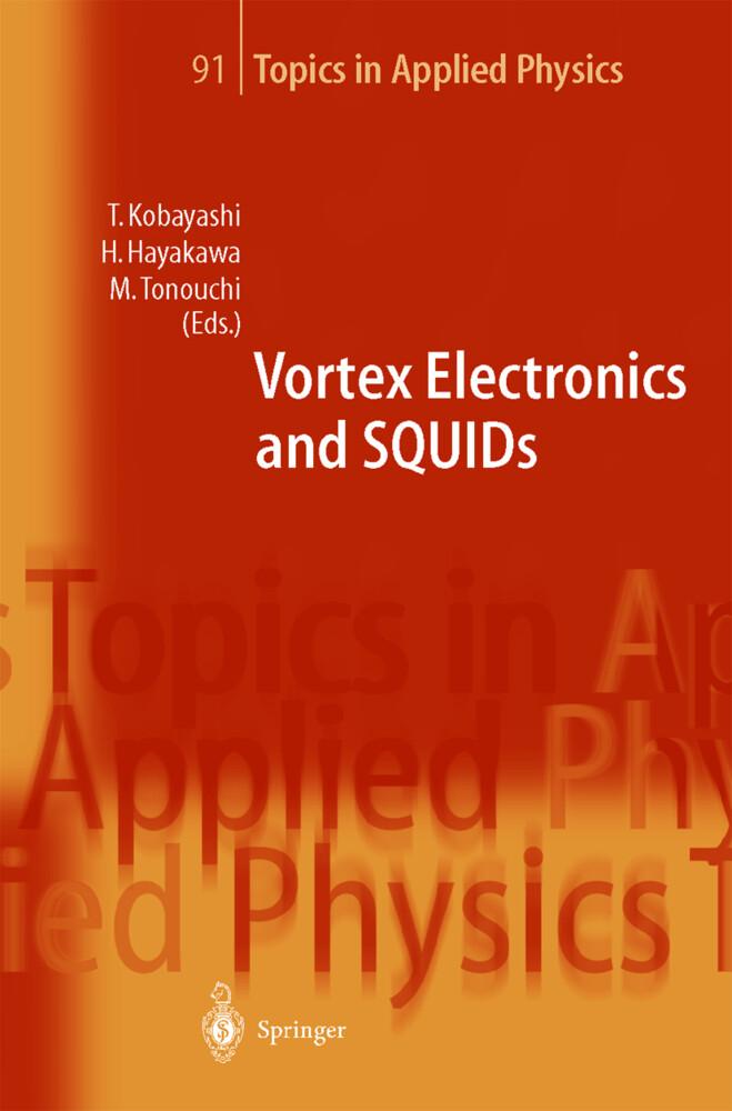 Vortex Electronics and SQUIDs als Buch (gebunden)