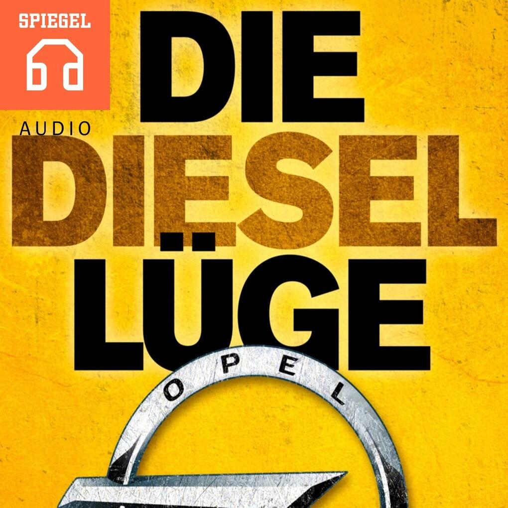 Die Diesellüge als Hörbuch Download
