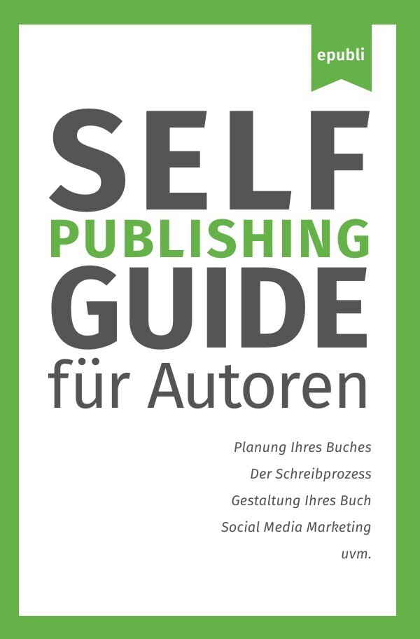 Self-Publishing Guide als Buch (kartoniert)