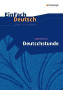 Deutschstunde. EinFach Deutsch Unterrichtsmodelle